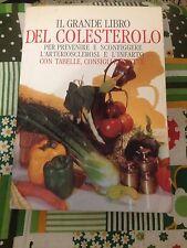IL GRANDE LIBRO DEL COLESTEROLO BUONO!!!TABELLE,CONSIGLI, RICETTE