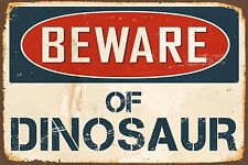 "Beware Of Dinosaur 8"" x 12"" Vintage Aluminum Retro Metal Sign VS467"