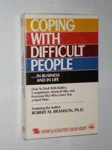 Coping With Difficult People In Business And In Life Robert M Bramson Cassette.