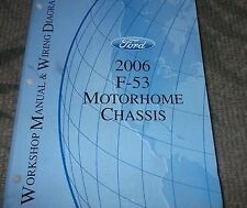 2006 Ford F-53 F53 Motorhome Chassis Service Repair Shop Manual W Wiring Diagram