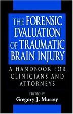 The Forensic Evaluation of Traumatic Brain Injury: A Handbook for Clin-ExLibrary
