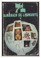 ALMANACH DE L'HUMANITE 1971 BD PIF