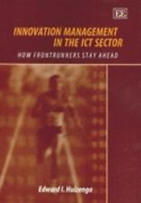 Innovation Management in the Ict Sector: How the Frontrunners Stay Ahead, , Edwa