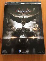 Batman Arkham Knight - Signature Series Guide - BRADYGAMES For Xbox 1, PS4 & PC