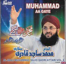 MUMUHAMMAD AA GAYE - AL - HAAJ MUHAMMAD SAJID QADRI ATTARI VOL 6 - NEW NAAT CD