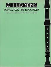 CHILDRENS SONGS FOR THE RECORDER. PUBLISHED  WITH  LYRICS AND GUITAR DAGRAMS