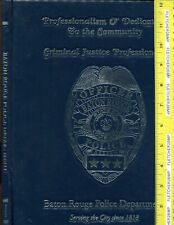 BATON ROUGE POLICE DEPARTMENT - SINCE 1818 - HC - TURNER - 2007 - FREE SHIPPING