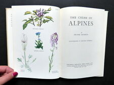 THE CREAM OF ALPINES by F. Barker / 1st ed. / dj / flowers / garden / plants