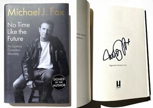 "Michael J. Fox - Authentic Autographed Book ""No Time Like The Future"" w/ PSA"