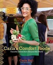 Carla's Comfort Foods : Favorite Dishes from Around the World by Carla Hall (201