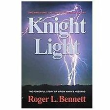 Knight Light: The Powerful Story of Virgin Mary's Husband