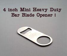 PROFESSIONAL RESTAURANT BAR BLADE BOTTLE OPENER HEAVY DUTY 4 INCH LONG STEEL