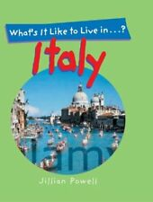 Whats It Like to Live in Italy?