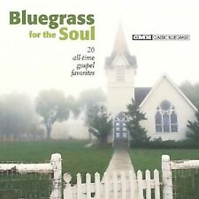 Bluegrass for the Soul: 20 All-Time Hits (CD, Jan-2003,) BRAND NEW-FREE SHIP USA