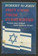 Robert ST JOHN / They Came From Everywhere Twelve Who Helped Mold Modern 1st ed