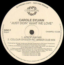 CAROLE SYLVAN - Just Doin' What We Love (Colour System Mix) - Champion