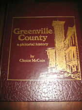Greenville County A Pictorial History Choice McCoin 1983 South Carolina A V Huff