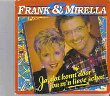Frank&Mirella-Ja Dat Komt Door Jou Mn Lieve Schat cd single