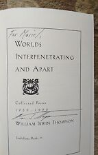 Worlds Interpenetrating and Apart... by William I. Thompson SIGNED PAPERBACK
