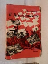IL RISORGIMENTO Letture per le scuole medie L Aimonetto Lattes 1959 libro di