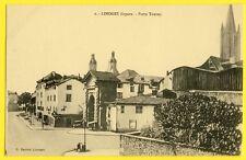 cpa Très Rare LIMOGES Disparu (Haute Vienne) La PORTE (1743) au Carrefour TOURNY