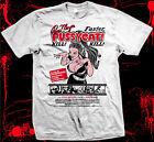 Faster, Pussycat! Kill! Kill! - Pre-shrunk, hand screened 100% cotton t-shirt