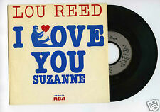 45 RPM SP LOU REED I LOVE YOU / SUZANNE