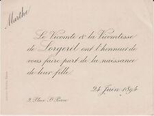 § FAIRE-PART NAISSANCE MARTHE DE LORGERIL 1894  - Nantes (Loire-Atlantique) §