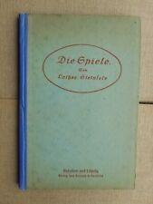 Lothar Steinfels: Die Spiele ausführliche Beschreibung und Anleitung