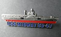 USS MIDWAY CV-41 US NAVY USN AIRCRAFT CARRIER LAPEL PIN BADGE 2.5 INCHES