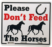 Gate Signs Please Dont Feed the Horses outdoor polystyrene