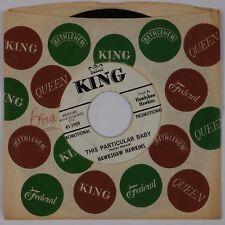HAWKSHAW HAWKINS: Waiting in Shadows / This Perticular Baby KING 45 Promo