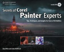Secrets of Corel Painter Experts: Tips, Techniques, and Insights for Users of Al