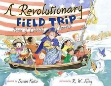 A Revolutionary Field Trip: Poems of Colonial America-ExLibrary