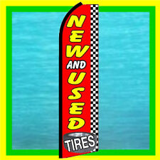 TIRES NEW USED Advertising Feather Swooper Banner Flag