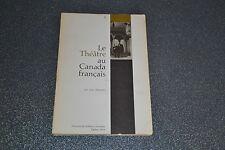 Le Theatre au Canada Français / Jean Hamelin