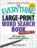 Everything Large-Print Word Search Book : 150 Super-Big Word Search Puzzles, ...