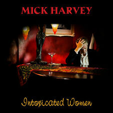 Mick Harvey - Intoxicated Women [New CD]
