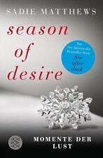 Season of Desire (2) Momente der Lust von Sadie Matthews UNGELESEN