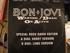 """Bon Jovi Wanted Dead or Alive 2 mixes - US DJ 12"""""""