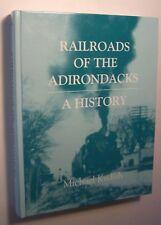 RAILROADS OF THE ADIRONDACKS A HISTORY Michael Kudish HC 1st SIGNED Trains - D
