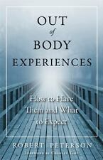 Out-of-Body Experiences: How to Have Them and What to Expect