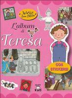 Tre gemelle e una strega. L'album di Teresa- Elisa Prati -Libro Nuovo in Offerta