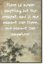 """ZEN QUOTE POSTER 5 """"Live in the present..."""" PHOTO PRINT BUDDHISM MOTIVATION"""