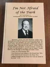 I'm Not Afraid of the Dark by T. Euclid Rains SIGNED