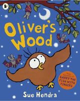 Oliver's Wood by Sue Hendra Children's Bedtime Story Book New Paperback