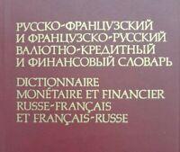 Dictionnaire Monétaire et Financier Russe-Français et Français-Russe 1992