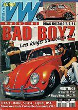 SUPER VW MAGAZINE N°198 BAD BOYZ LES KINGS DU COLORADO ! FEVRIER 2006