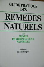 Guide pratique des remèdes naturels / Robert Tocquet / E2