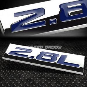 METAL EMBLEM CAR BUMPER TRUNK FENDER DECAL LOGO BADGE CHROME BLUE 2.8L 2.8 L